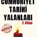Cumhuriyet Tarihi Yalanları 2 Kitabı
