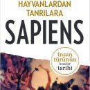 Hayvanlardan Tanrılara Sapiens Kitabı