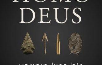 Homo Deus Yarının Kısa Bir Tarihi